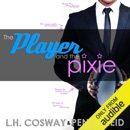 The Player and the Pixie: Rugby, Volume 2 (Unabridged) MP3 Audiobook