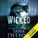 Wicked: Shaye Archer Series, Book 4 (Unabridged) MP3 Audiobook