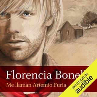 Me llaman Artemio Furia [My Name Is Artemio Furia] (Unabridged) Escucha, Reseñas de audiolibros y descarga de MP3