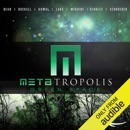 METAtropolis: Green Space (Unabridged) MP3 Audiobook