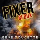 Fixer Redux (Unabridged) MP3 Audiobook