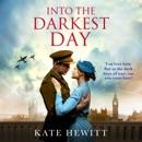 Into The Darkest Day (Unabridged) MP3 Audiobook