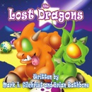 The Lost Dragons: Dragons fill this bedtime story for dragon fans ages 4-8 and up! MP3 Audiobook