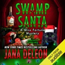 Swamp Santa: A Miss Fortune Mystery, Book 16 (Unabridged) MP3 Audiobook