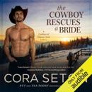 The Cowboy Rescues a Bride (Unabridged) MP3 Audiobook
