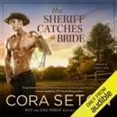 The Sheriff Catches a Bride (Unabridged) MP3 Audiobook