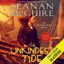 The Unkindest Tide: October Daye, Book 13 (Unabridged) MP3 Audiobook