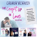 The Caught Up In Love Collection (Unabridged) MP3 Audiobook