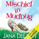 Mischief in Mudbug (Unabridged) MP3 Audiobook