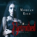 Betrothed (Book #6 in the Vampire Journals) MP3 Audiobook