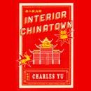 Interior Chinatown: A Novel (Unabridged) MP3 Audiobook