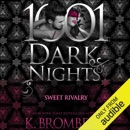 Sweet Rivalry: 1001 Dark Nights (Unabridged) MP3 Audiobook