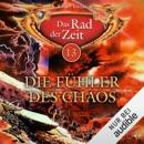 Die Fühler des Chaos: Das Rad der Zeit 13 MP3 Audiobook