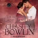 The Resurrection of Lady Ramsleigh: Lost Lords, Book Four MP3 Audiobook