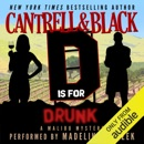 """""""D"""" Is for Drunk: Malibu Mystery, Book 4 (Unabridged) MP3 Audiobook"""