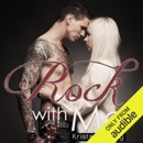 Rock with Me (Unabridged) MP3 Audiobook