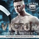Victor: Chicago Blaze, Three MP3 Audiobook
