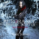 Northern Bites: Aurora Sky: Vampire Hunter, Vol. 2 (Unabridged) MP3 Audiobook