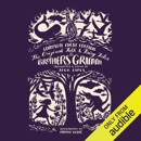 The Original Folk and Fairy Tales of the Brothers Grimm: The Complete First Edition (Unabridged) MP3 Audiobook