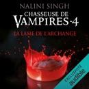 La lame de l'archange: Chasseuse de vampires 4 MP3 Audiobook