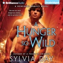 A Hunger So Wild: Renegade Angels Trilogy, Book 2 (Unabridged) MP3 Audiobook