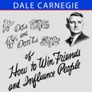 Do's and Don'ts of How to Win Friends and Influence People MP3 Audiobook