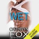 Wet (Unabridged) MP3 Audiobook