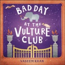Bad Day at the Vulture Club MP3 Audiobook