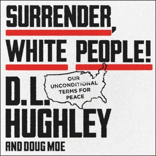 Surrender, White People! MP3 Download