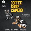 Coffee Shop Capers: Comics and Coffee Case Files, Books 1-4 (Unabridged) MP3 Audiobook