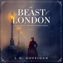 The Beast of London: Mina Murray, Book 1 (Unabridged) MP3 Audiobook