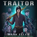 Traitor: Military Science Fiction Adventure Spanning Two Worlds mp3 book download