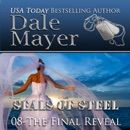 The Final Reveal: Book 8 of SEALs of Steel MP3 Audiobook