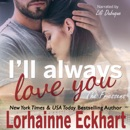 I'll Always Love You: The Friessens, Book 18 (Unabridged) MP3 Audiobook