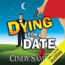 Dying for a Date: Laurel McKay Mysteries (Unabridged) MP3 Audiobook