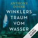 Winklers Traum vom Wasser MP3 Audiobook