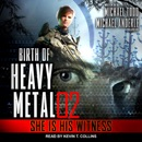 She is His Witness: Birth of Heavy Metal, Book 2 MP3 Audiobook