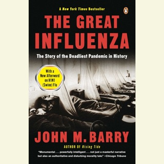 The Great Influenza: The Epic Story of the Deadliest Plague in History (Unabridged) MP3 Download