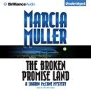 The Broken Promise Land (Unabridged) [Unabridged Fiction] MP3 Audiobook