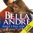Since I Fell for You: New York Sullivans, Book 2 (Unabridged) MP3 Audiobook
