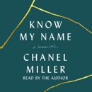 Know My Name: A Memoir (Unabridged) MP3 Audiobook