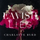 Lavish Lies (Unabridged) mp3 descargar