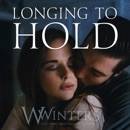 Longing to Hold: Prelude to Hard to Love (Unabridged) MP3 Audiobook