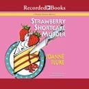 Strawberry Shortcake Murders MP3 Audiobook