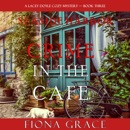Crime in the Café: A Lacey Doyle Cozy Mystery, Book Three (Unabridged) MP3 Audiobook
