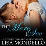 The More I See: a contemporary western romance