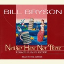 Neither Here Nor There (Abridged) MP3 Audiobook