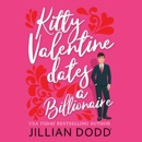 Kitty Valentine Dates a Billionaire (Unabridged) MP3 Audiobook