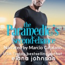 The Paramedic's Second Chance: Sweet Contemporary Beach Romance MP3 Audiobook