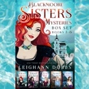 Blackmoore Sisters Cozy Mysteries Box-Set Books 1-5 MP3 Audiobook
